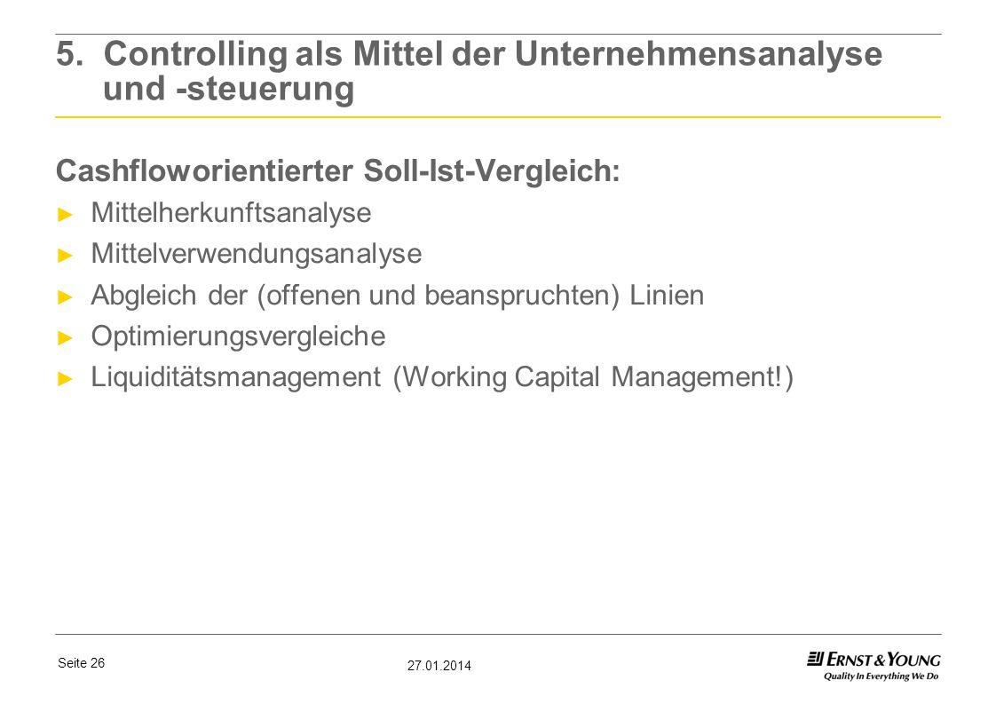 5. Controlling als Mittel der Unternehmensanalyse und -steuerung