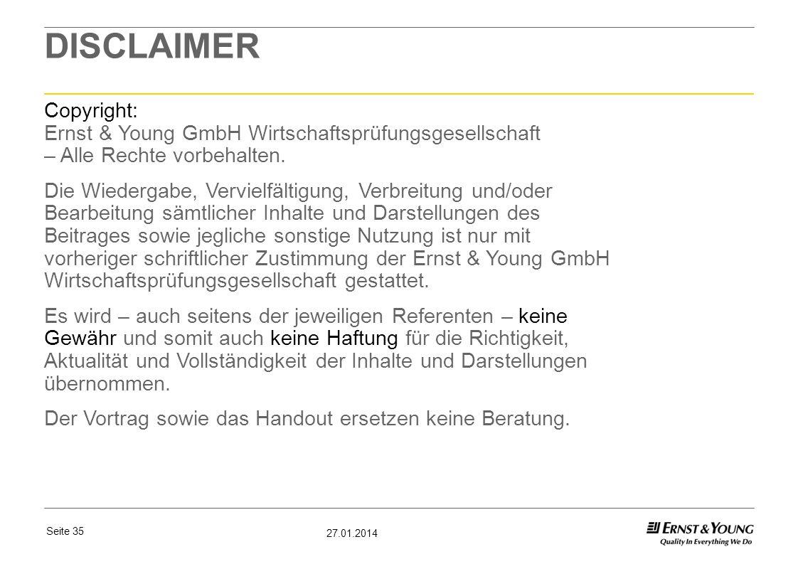DISCLAIMER Copyright: Ernst & Young GmbH Wirtschaftsprüfungsgesellschaft – Alle Rechte vorbehalten.