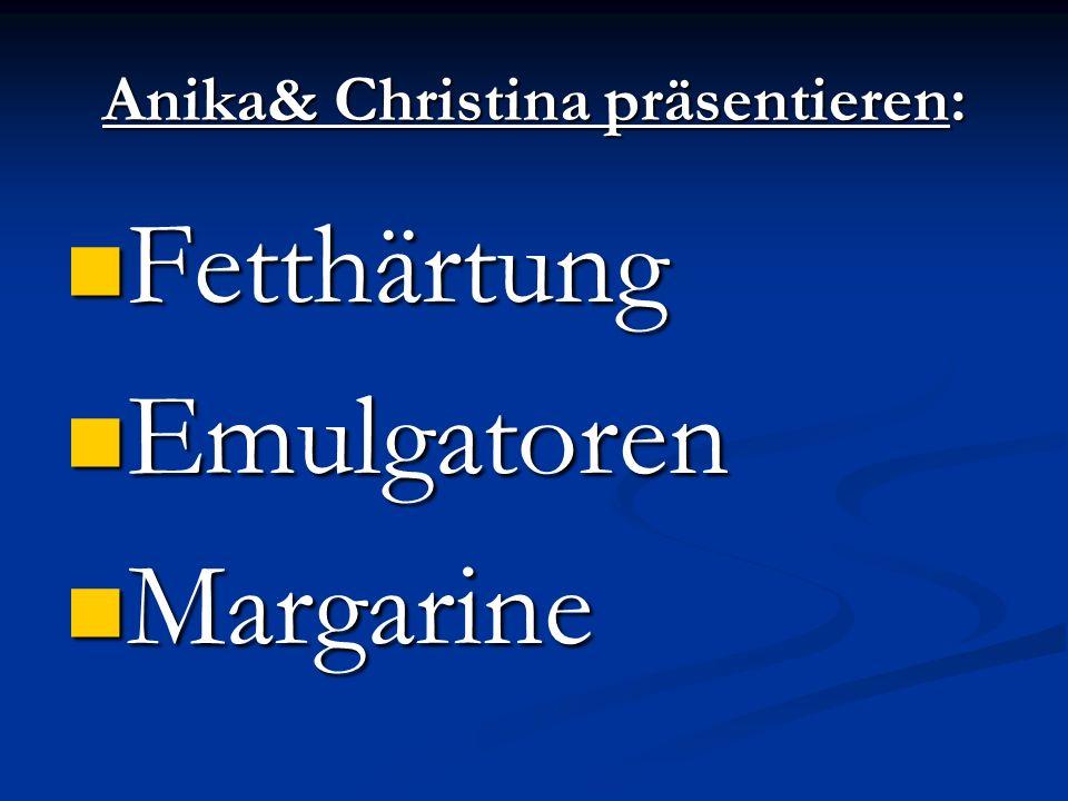 Anika& Christina präsentieren: