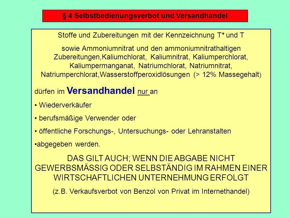§ 4 Selbstbedienungsverbot und Versandhandel