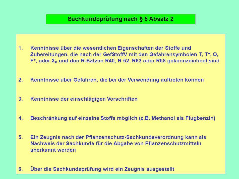 Sachkundeprüfung nach § 5 Absatz 2