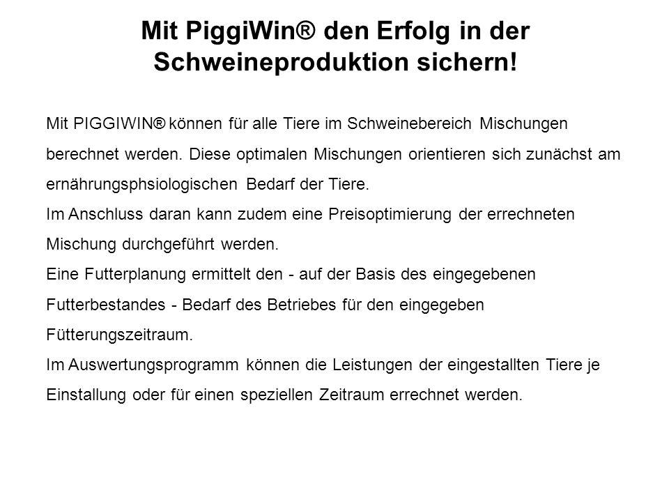 Mit PiggiWin® den Erfolg in der Schweineproduktion sichern!