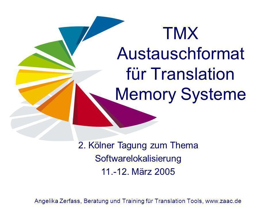 TMX Austauschformat für Translation Memory Systeme