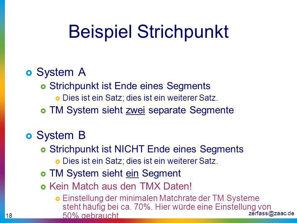 Beispiel Strichpunkt System A System B