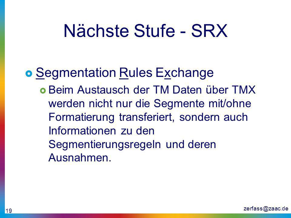 Nächste Stufe - SRX Segmentation Rules Exchange