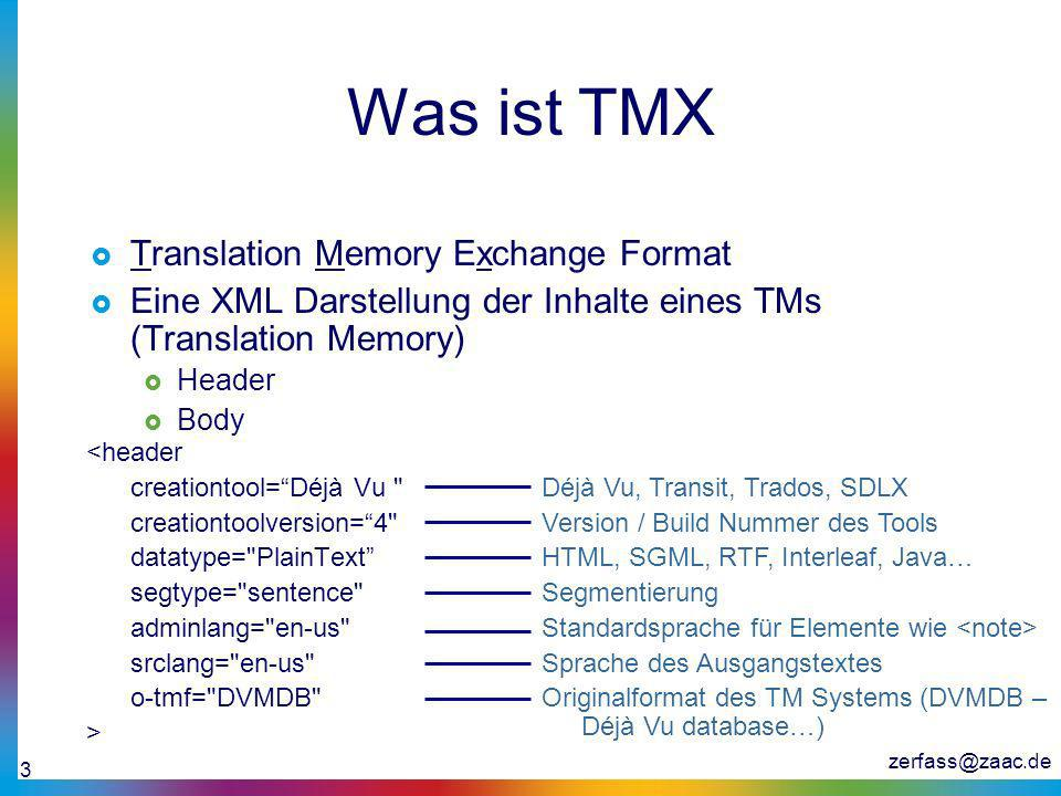 Was ist TMX Translation Memory Exchange Format