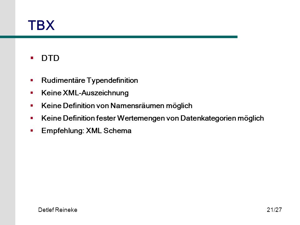 TBX DTD Rudimentäre Typendefinition Keine XML-Auszeichnung