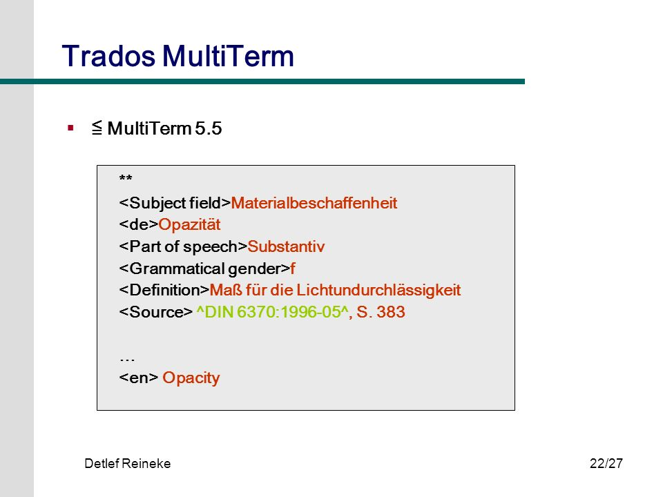 Trados MultiTerm ≦ MultiTerm 5.5 **