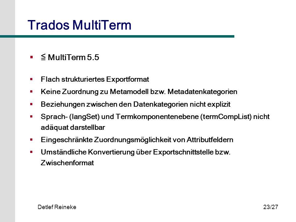 Trados MultiTerm ≦ MultiTerm 5.5 Flach strukturiertes Exportformat