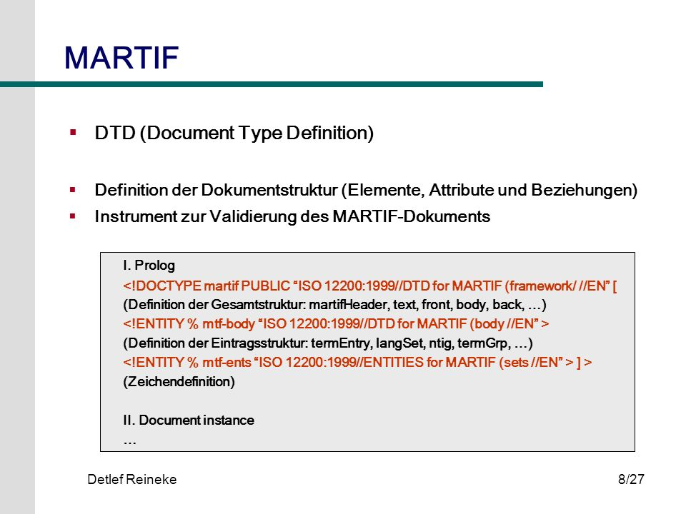 MARTIF DTD (Document Type Definition) I. Prolog