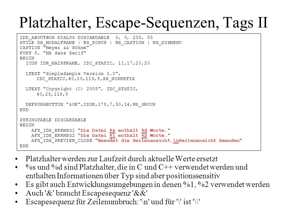 Platzhalter, Escape-Sequenzen, Tags II