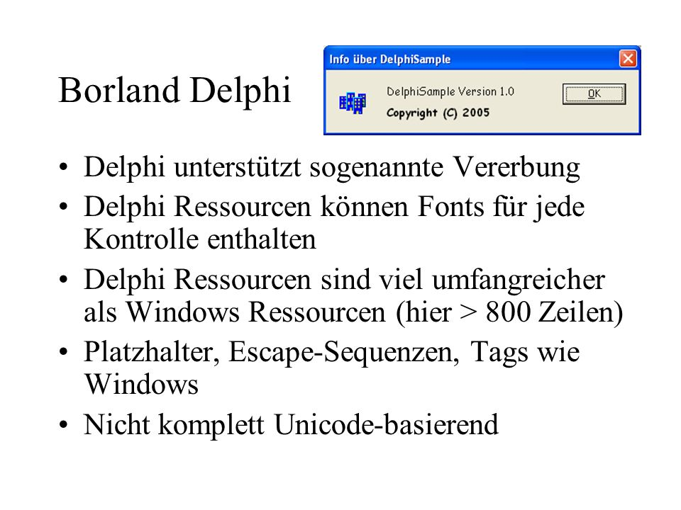 Borland Delphi Delphi unterstützt sogenannte Vererbung