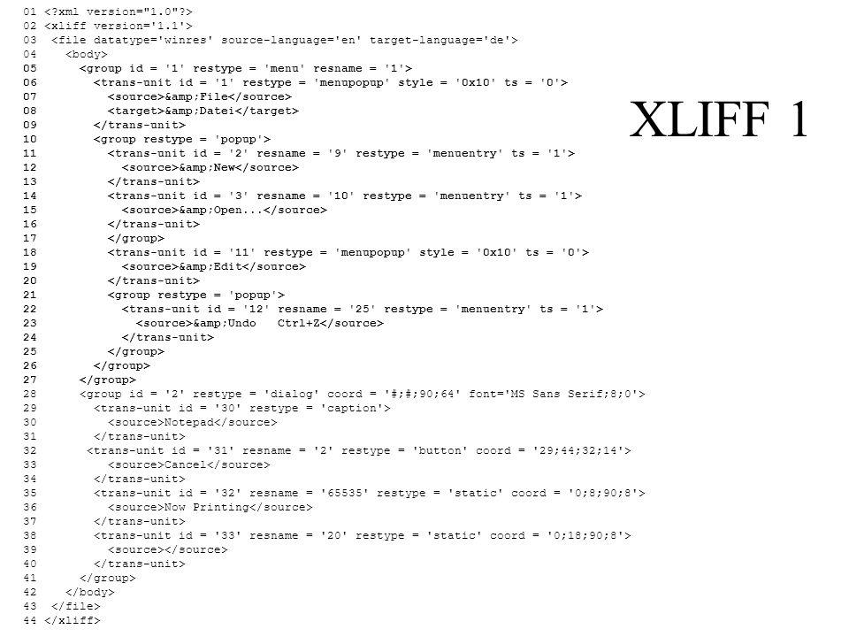 XLIFF 1 01 < xml version= 1.0 > 02 <xliff version= 1.1 >