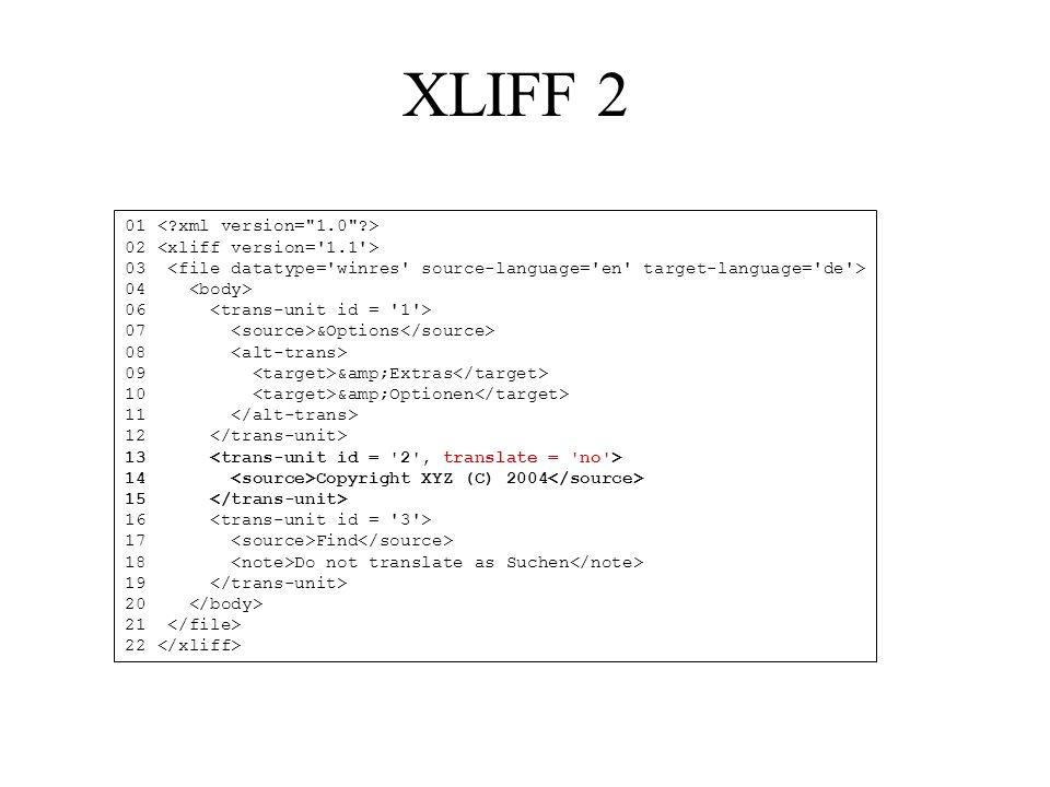XLIFF 2 01 < xml version= 1.0 > 02 <xliff version= 1.1 >