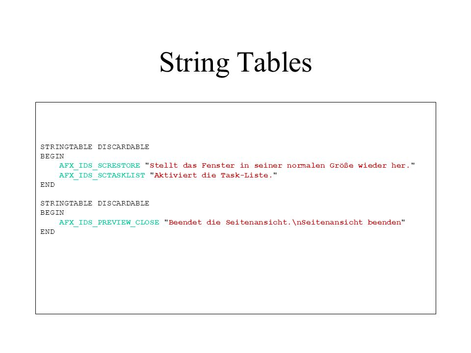 String Tables STRINGTABLE DISCARDABLE BEGIN