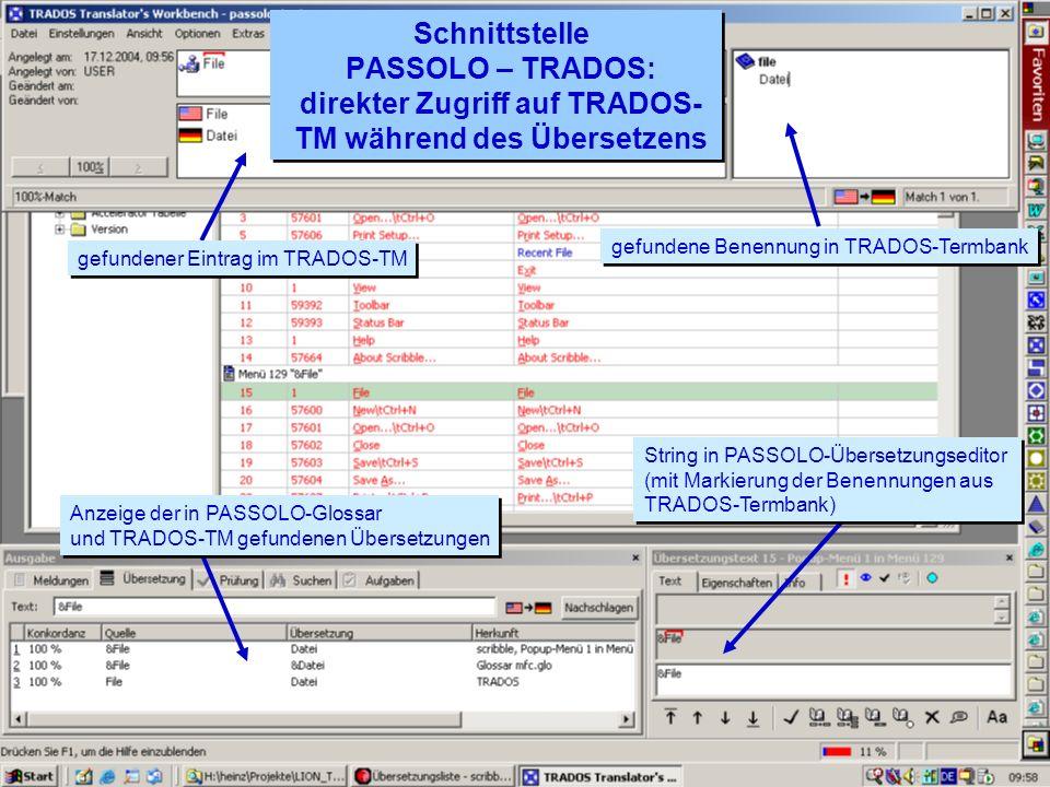 Schnittstelle PASSOLO – TRADOS: direkter Zugriff auf TRADOS-TM während des Übersetzens