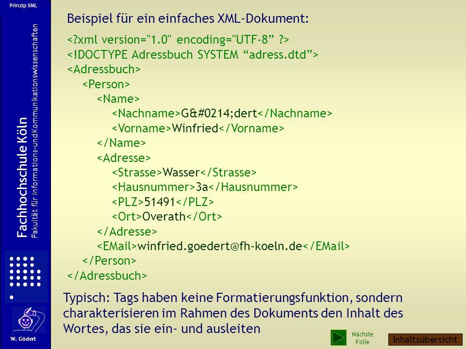 Beispiel für ein einfaches XML-Dokument: