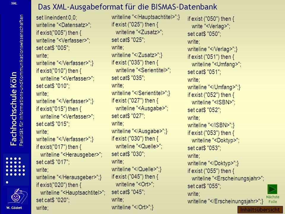 Das XML-Ausgabeformat für die BISMAS-Datenbank