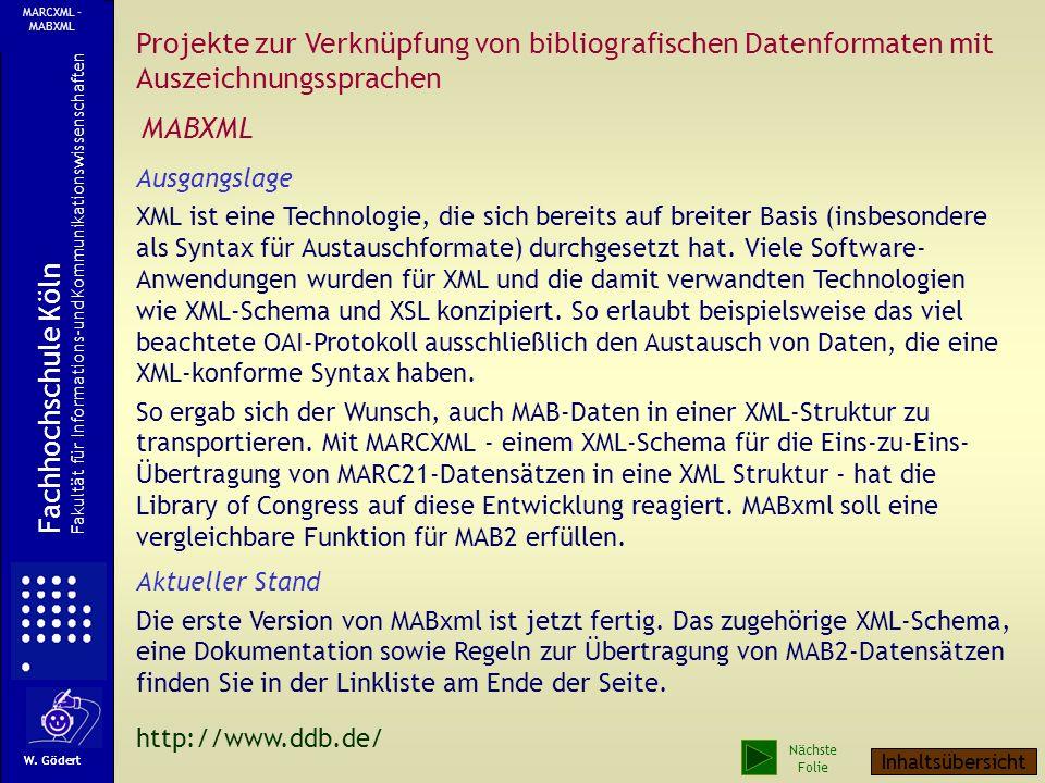 MARCXML - MABXML Projekte zur Verknüpfung von bibliografischen Datenformaten mit Auszeichnungssprachen.