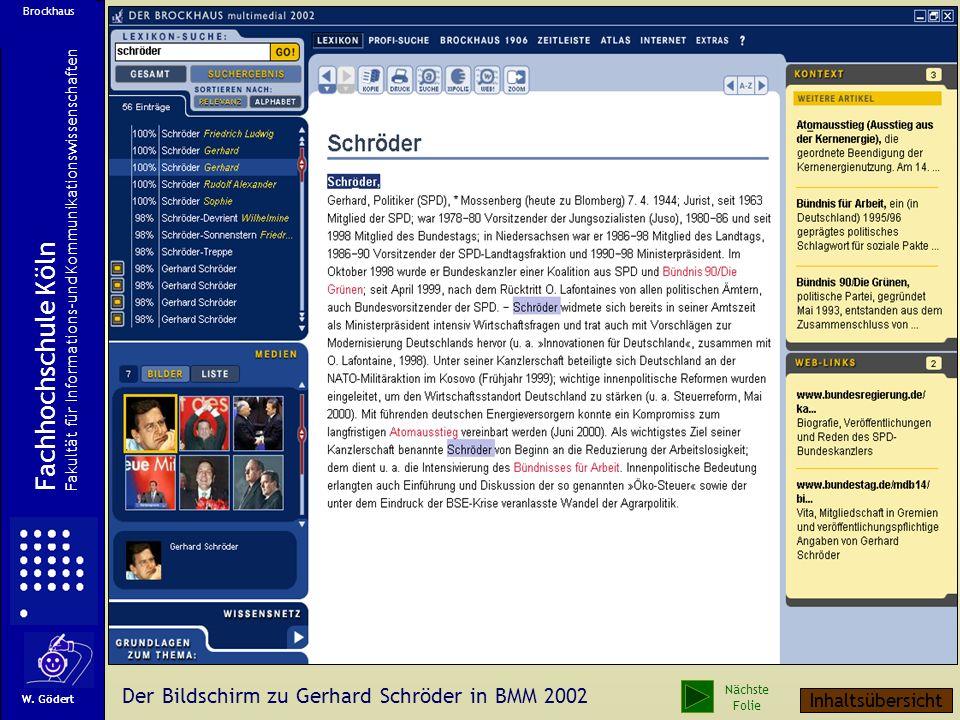 Fachhochschule Köln Der Bildschirm zu Gerhard Schröder in BMM 2002