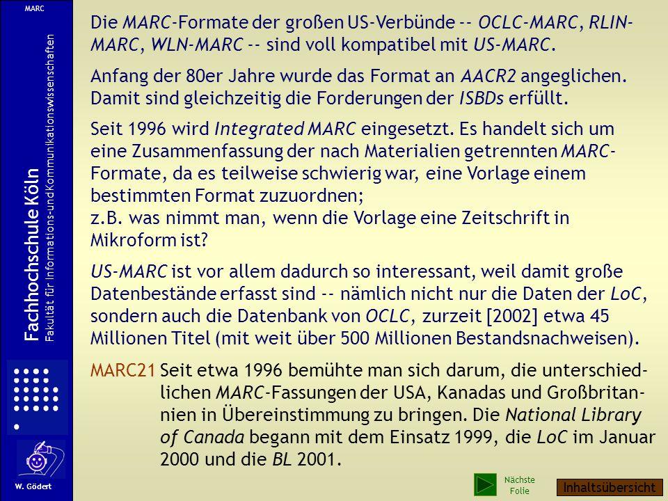 MARC Die MARC-Formate der großen US-Verbünde -- OCLC-MARC, RLIN-MARC, WLN-MARC -- sind voll kompatibel mit US-MARC.