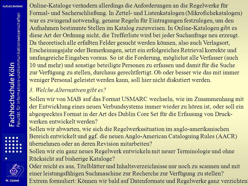 Aufsatz Meßmer Online-Kataloge verändern allerdings die Anforderungen an die Regelwerke für.