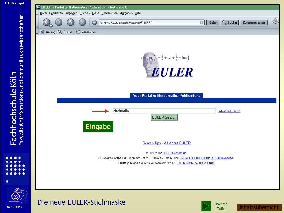 Fachhochschule Köln Eingabe Die neue EULER-Suchmaske Inhaltsübersicht