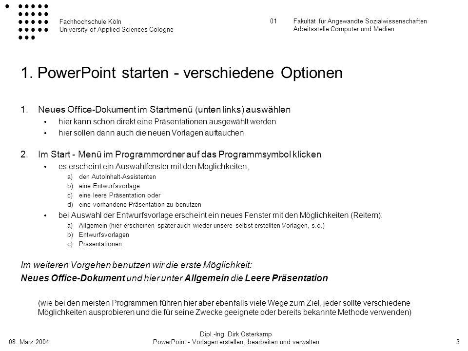 1. PowerPoint starten - verschiedene Optionen