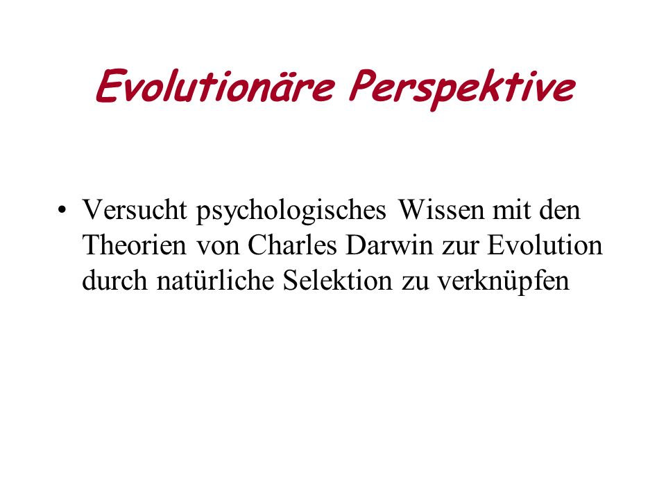 Evolutionäre Perspektive