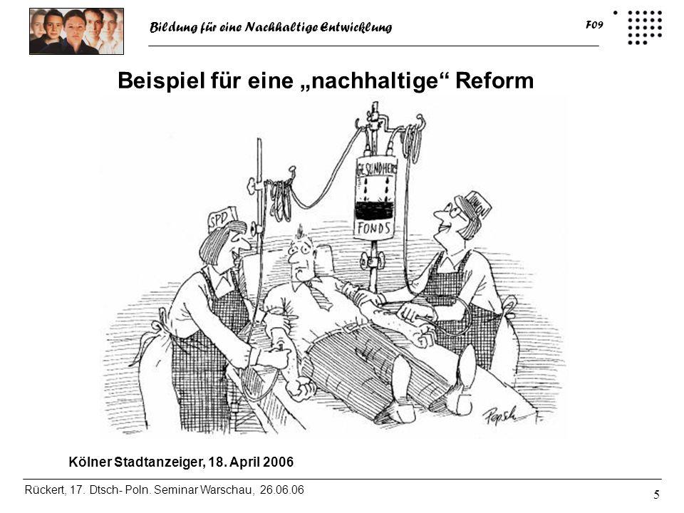 """Beispiel für eine """"nachhaltige Reform"""