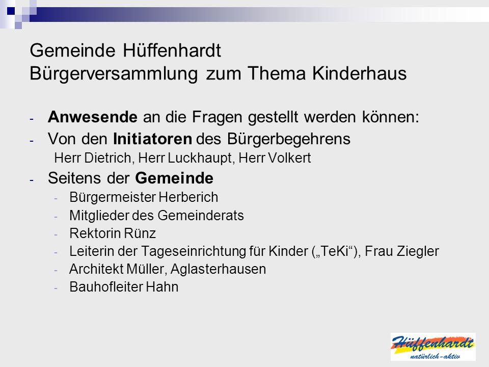 Gemeinde Hüffenhardt Bürgerversammlung zum Thema Kinderhaus