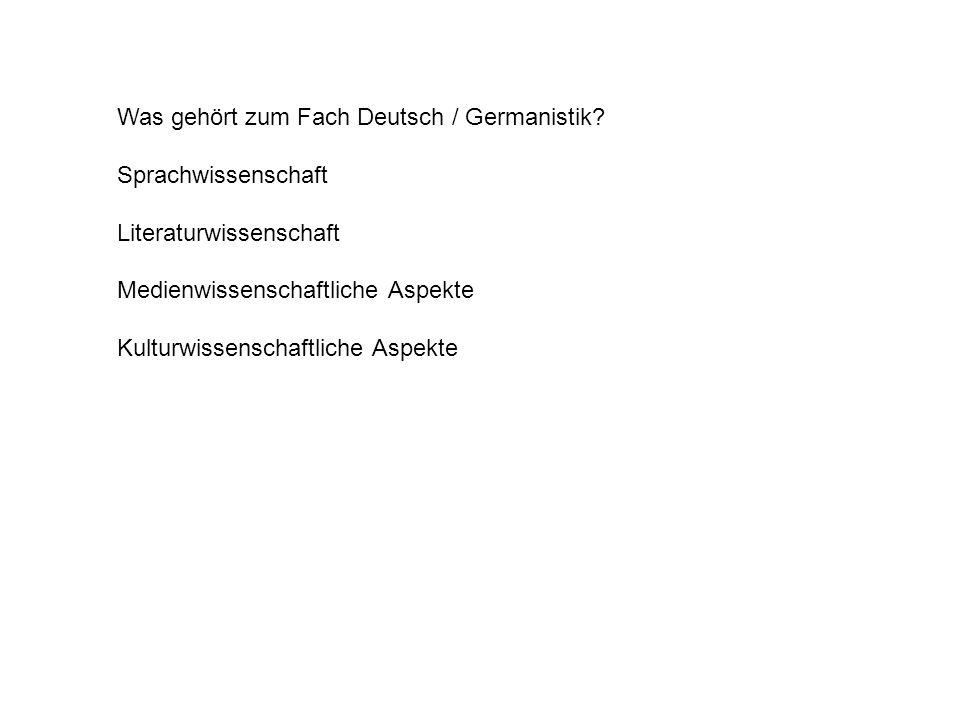 Was gehört zum Fach Deutsch / Germanistik