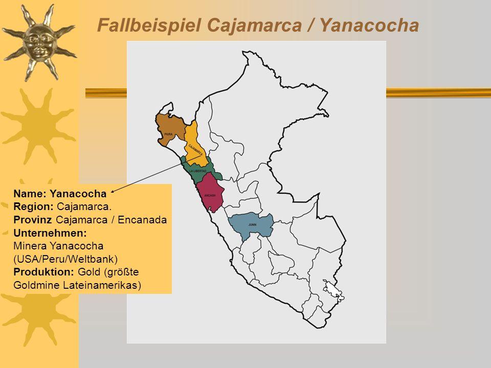 Fallbeispiel Cajamarca / Yanacocha