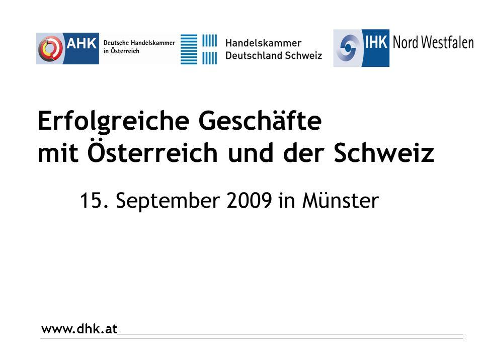 Erfolgreiche Geschäfte mit Österreich und der Schweiz