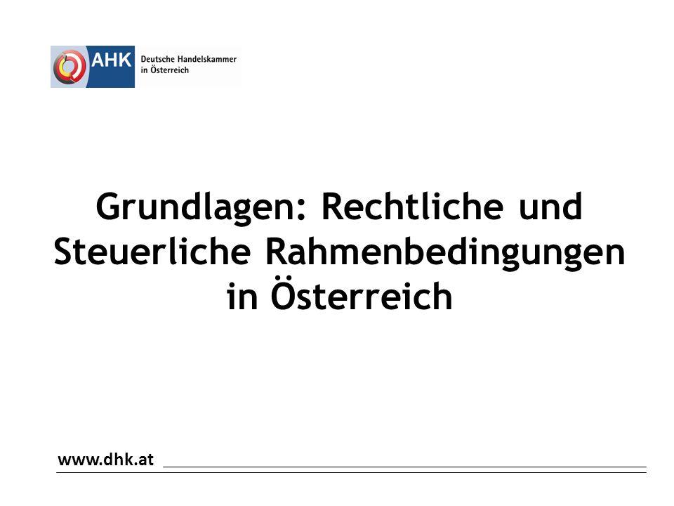 Grundlagen: Rechtliche und Steuerliche Rahmenbedingungen in Österreich