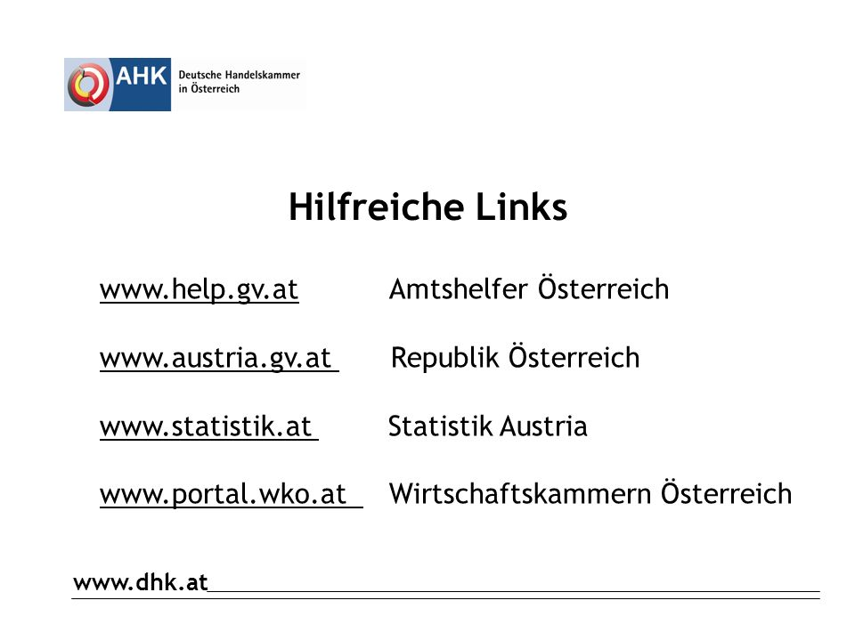 Hilfreiche Links www.help.gv.at Amtshelfer Österreich