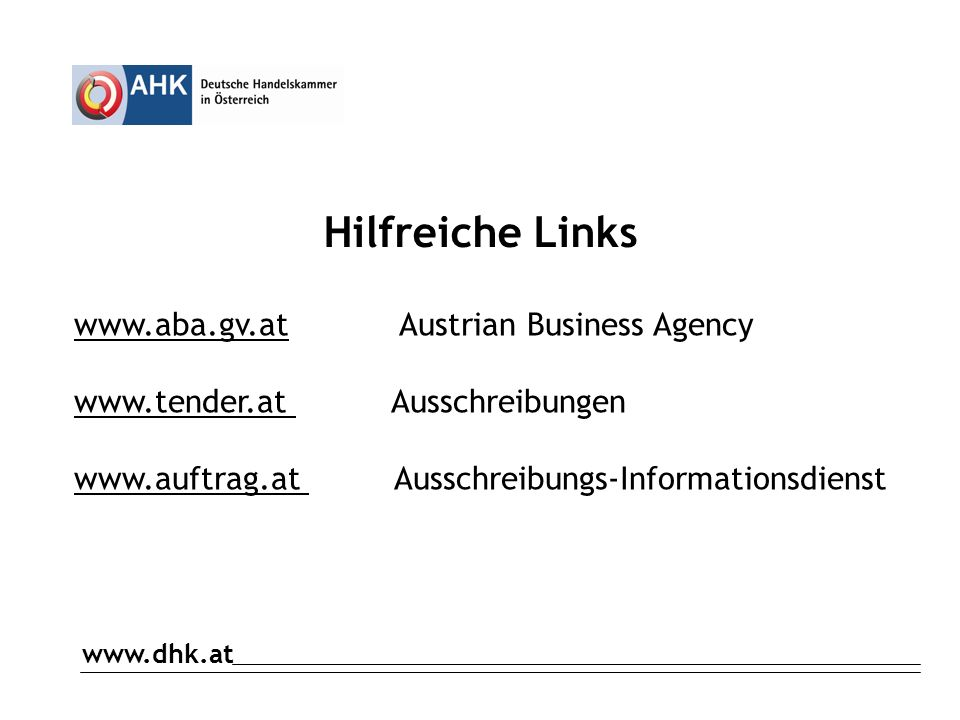 Hilfreiche Links www.aba.gv.at Austrian Business Agency