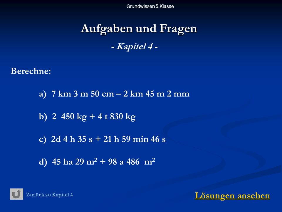Aufgaben und Fragen - Kapitel 4 - Berechne: