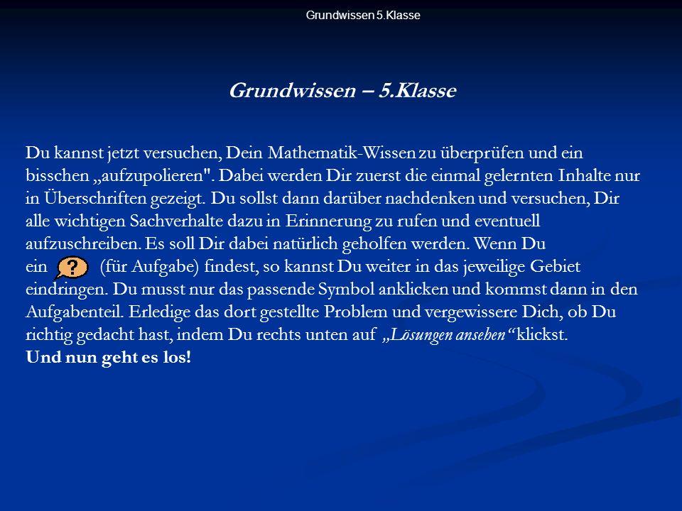 Grundwissen 5.Klasse Grundwissen – 5.Klasse.