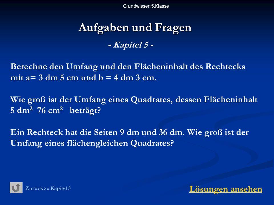 Aufgaben und Fragen - Kapitel 5 -
