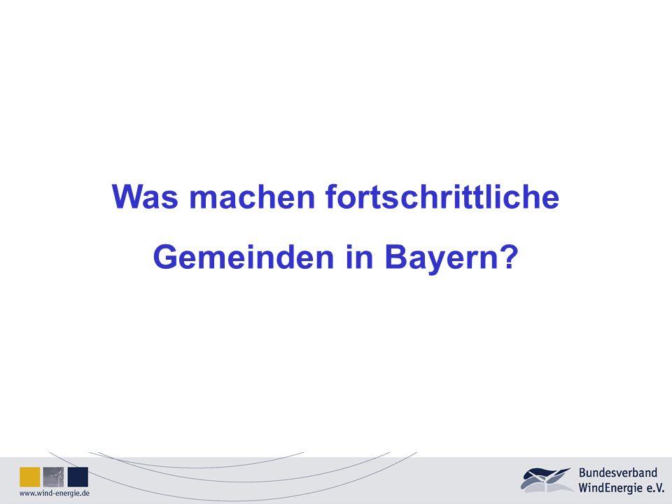 Was machen fortschrittliche Gemeinden in Bayern