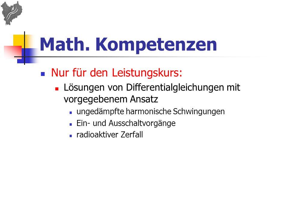 Math. Kompetenzen Nur für den Leistungskurs: