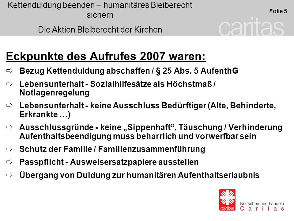 Eckpunkte des Aufrufes 2007 waren: