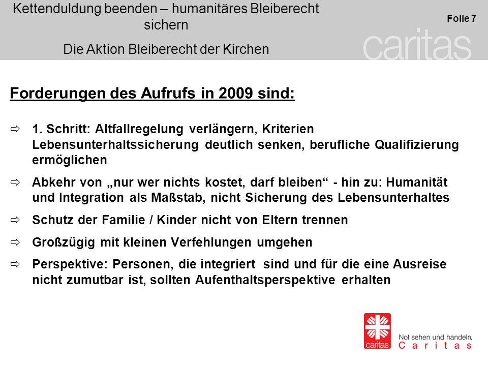 Forderungen des Aufrufs in 2009 sind: