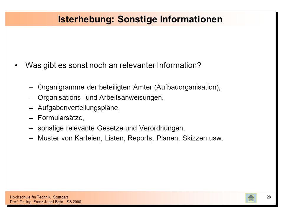 Isterhebung: Sonstige Informationen