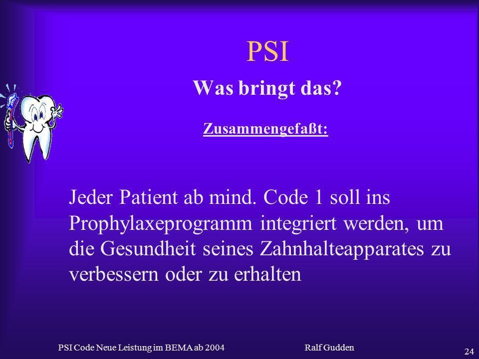 PSI Code Neue Leistung im BEMA ab 2004