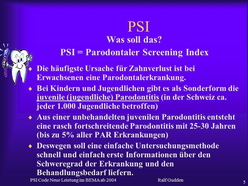 PSI = Parodontaler Screening Index