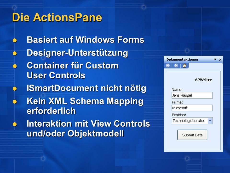 Die ActionsPane Basiert auf Windows Forms Designer-Unterstützung