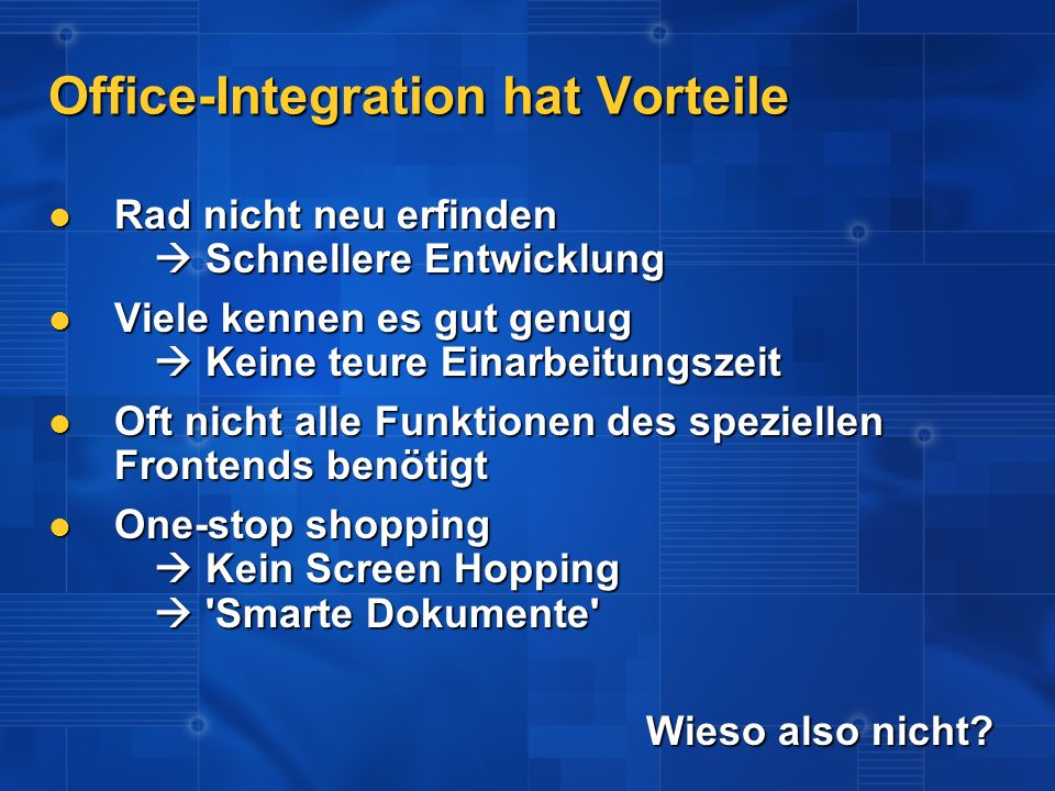 Office-Integration hat Vorteile
