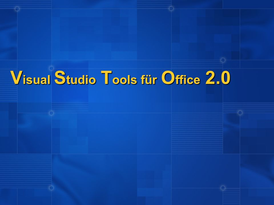 Visual Studio Tools für Office 2.0